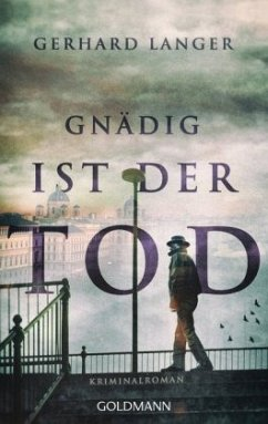 Gnädig ist der Tod / Michael Winter ermittelt Bd.1 - Langer, Gerhard