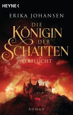 Die Königin der Schatten - Verflucht / Die Tearling-Saga Bd.2 - Johansen, Erika