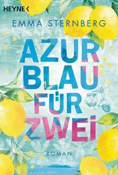 Azurblau für zwei - Sternberg, Emma