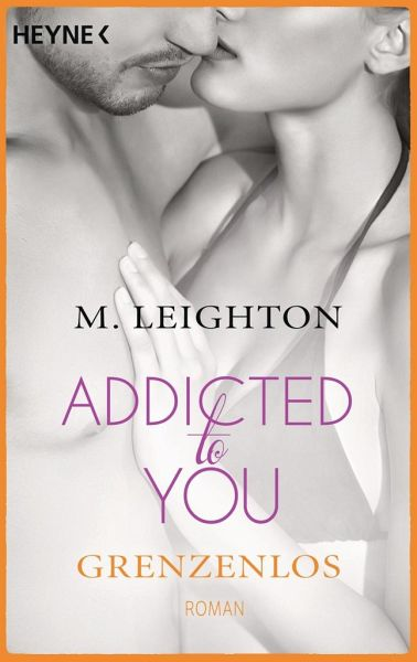 Buch-Reihe Addicted to you von M. Leighton