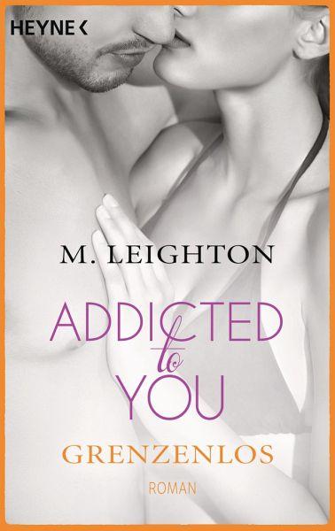 Buch-Reihe Addicted to you von M. Leighton
