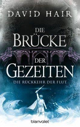 Buch-Reihe Die Brücke der Gezeiten von David Hair