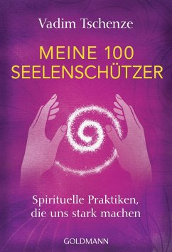 Meine 100 Seelenschützer - Tschenze, Vadim