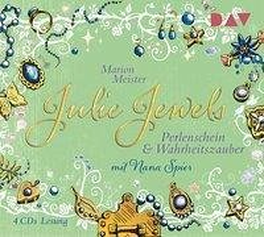 Perlenschein und Wahrheitszauber / Julie Jewels Bd.1 (4 Audio-CDs) - Meister, Marion