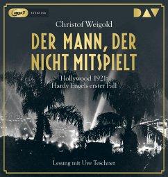 Der Mann, der nicht mitspielt / Hardy Engel Bd.1 (2 Audio-CDs, MP3 Format) - Weigold, Christof