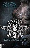 Angel & Reaper - Du gehörst mir (eBook, ePUB)