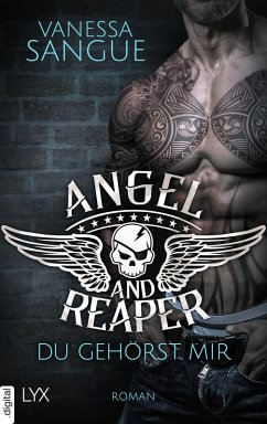 Angel & Reaper - Du gehörst mir (eBook, ePUB) - Sangue, Vanessa