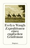 Expeditionen eines englischen Gentleman (eBook, ePUB)