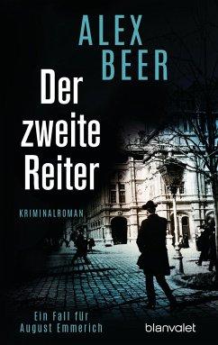 Der zweite Reiter / August Emmerich Bd.1 - Beer, Alex