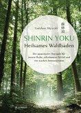 Shinrin Yoku - Die japanische Kunst des Waldbadens