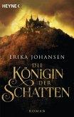 Die Königin der Schatten / Die Tearling-Saga Bd.1