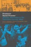 Freedom's Racial Frontier: African Americans in the Twentieth-Century West