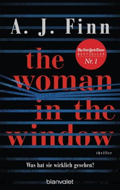 The Woman in the Window - Was hat sie wirklich gesehen? - Finn, A. J.