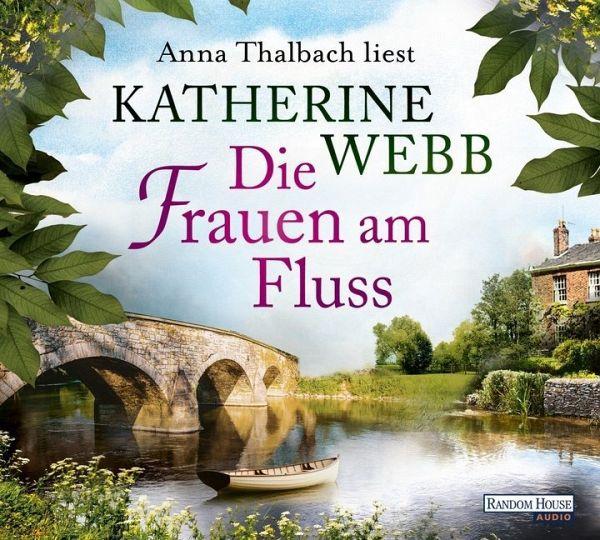 Die Frauen am Fluss, 6 Audio-CDs - Webb, Katherine