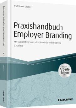 Praxishandbuch Employer Branding - inkl. Arbeitshilfen online - Kriegler, Wolf R.