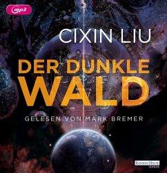 Der dunkle Wald / Trisolaris-Trilogie Bd.2 (2 MP3-CDs) - Liu, Cixin