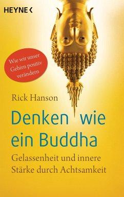 Denken wie ein Buddha - Hanson, Rick