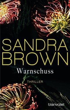 Warnschuss - Brown, Sandra
