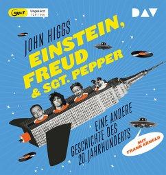 Einstein, Freud & Sgt. Pepper, 2 MP3-CD - Higgs, John