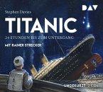 Titanic - 24 Stunden bis zum Untergang, 2 Audio-CDs