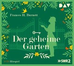 Der geheime Garten, 1 Audio-CD - Burnett, Frances H.