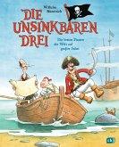 Die besten Piraten der Welt auf großer Fahrt / Die Unsinkbaren Drei Bd.2