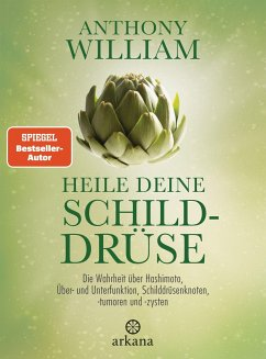 Heile deine Schilddrüse - William, Anthony