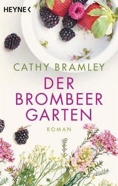 Der Brombeergarten - Bramley, Cathy