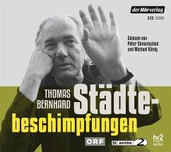 Städtebeschimpfungen, 3 Audio-CDs - Bernhard, Thomas