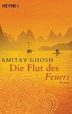 Die Flut des Feuers / Ibis Trilogie Bd.3
