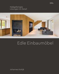 Edle Einbaumöbel - Kottjé, Johannes