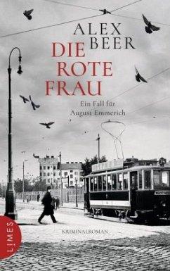 Die rote Frau / August Emmerich Bd.2 - Beer, Alex