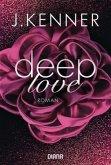 Deep Love / Deep Bd.1