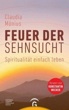 Feuer der Sehnsucht - Mönius, Claudia
