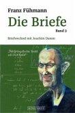 Briefwechsel mit Joachim Damm / Die Briefe Bd.3