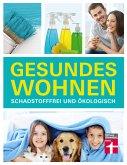 Gesundes Wohnen (eBook, PDF)