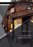 Französisches Gesellschaftsrecht (eBook, PDF)