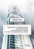 Regionale Auswirkungen ausländischer Direktinvestitionen in der Volksrepublik China (eBook, PDF)