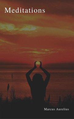 Meditations (Active TOC) (eBook, ePUB)