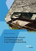 Kompendium der Freizeit- und Erlebnispädagogik in der Postakutbehandlung (eBook, PDF)