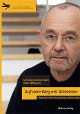 Auf dem Weg mit Alzheimer (Mängelexemplar)