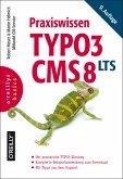 Praxiswissen TYPO3 CMS 8 LTS (eBook, PDF)