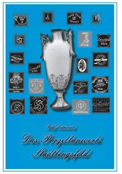 Das Porzellanwerk Stadtlengsfeld (eBook, ePUB)