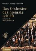 Das Orchester, das niemals schläft (eBook, ePUB)