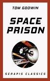 Space Prison (Serapis Classics) (eBook, ePUB)