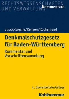Denkmalschutzgesetz für Baden-Württemberg - Strobl, Heinz; Sieche, Heinz; Kemper, Till