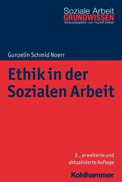 Ethik in der Sozialen Arbeit - Schmid Noerr, Gunzelin