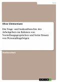 Die Frage- und Auskunftsrechte des Arbeitgebers im Rahmen von Vorstellungsgesprächen und beim Einsatz von Personalfragebögen (eBook, PDF)