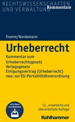 Urheberrecht - Engels, Sebastian;Fromm, Friedrich K.;Nordemann, Wilhelm