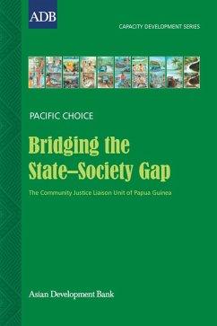 Bridging the State-Society Gap (eBook, ePUB) - Seta, Tom
